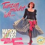 Tanzen möcht ich... - Marion Maerz