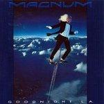 Goodnight L.A. - Magnum
