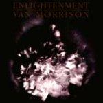 Enlightenment - Van Morrison