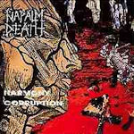 Harmony Corruption - Napalm Death