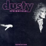 Reputation - Dusty Springfield