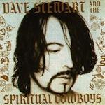 Dave Stewart And The Spiritual Cowboys - {Dave Stewart} + the Spiritual Cowboys