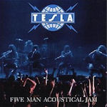 Five Man Acoustical Jam - Tesla