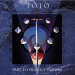 Past To Present 1977 - 1990 - Toto