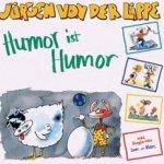 Humor ist Humor - Jürgen von der Lippe