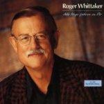 Alle Wege führen zu Dir - Roger Whittaker