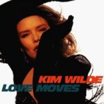 Love Moves - Kim Wilde