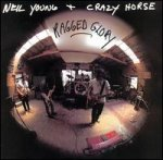 Ragged Glory - {Neil Young} + {Crazy Horse}
