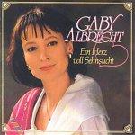 Ein Herz voll Sehnsucht - Gaby Albrecht
