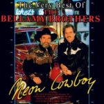 Neon Cowboy - The Very Best Of The Bellamy Brothers - Bellamy Brothers