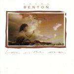 Love Is The Ocean - Franz Benton