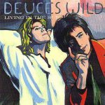 Living In The Sun - Deuces Wild