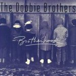 Brotherhood - Doobie Brothers