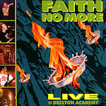 Live At The Brixton Academy - Faith No More