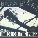 Restless Heart - Hands On The Wheel