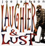 Laughter And Lust - Joe Jackson