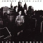 Tall Stories - Johnny Hates Jazz