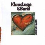 Lieben und Lügen - {Klaus Lage} + Band