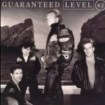 Guaranteed - Level 42
