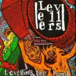 Levelling The Land - Levellers
