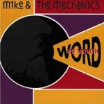 Word Of Mouth - Mike And The Mechanics