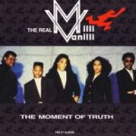 The Moment Of Truth - Real Milli Vanilli