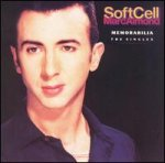 Memorabilia - The Singles - {Soft Cell} + {Marc Almond}