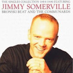 The Singles Collection 1984/1990 - Jimmy Somerville
