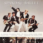 The Best Of Spandau Ballet - Spandau Ballet