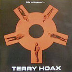 Life In Times Of... - Terry Hoax