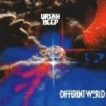 Different World - Uriah Heep