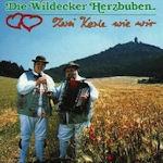 Zwei Kerle wie wir - Wildecker Herzbuben