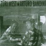 Arturo Bandini - Züri West