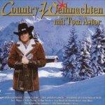 Country-Weihnachten mit Tom Astor - Tom Astor
