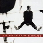 Play Me Backwards - Joan Baez
