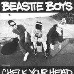 Check Your Head - Beastie Boys