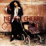 Homebrew - Neneh Cherry