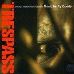 Trespass (Soundtrack) - Ry Cooder