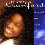 Through The Eyes Of Love - Randy Crawford