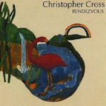 Rendezvous - Christopher Cross