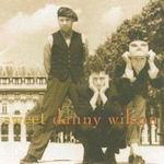 Sweet Danny Wilson - Danny Wilson