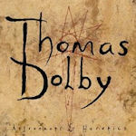 Astronauts And Heretics - Thomas Dolby