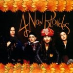 Bigger, Better, Faster, More - Four Non Blondes