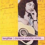 Cherkazoo And Other Stories - Ian Gillan