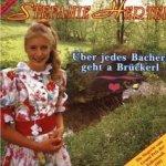 Über jedes Bacherl geht a Brückerl - Stefanie Hertel