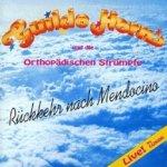 Rückkehr nach Mendocino - {Guildo Horn} + die Orthopädischen Strümpfe