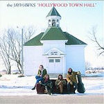 Hollywood Town Hall - Jayhawks