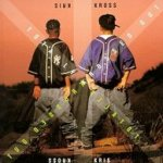 Totally Krossed Out - Kris Kross