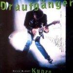 Draufgänger - Heinz Rudolf Kunze
