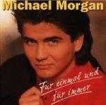 Für einmal und für immer - Michael Morgan